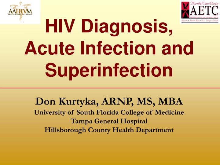 hiv diagnosis acute infection and superinfection n.