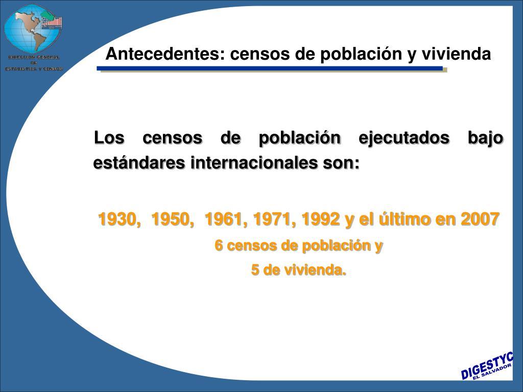 Antecedentes: censos de población y vivienda