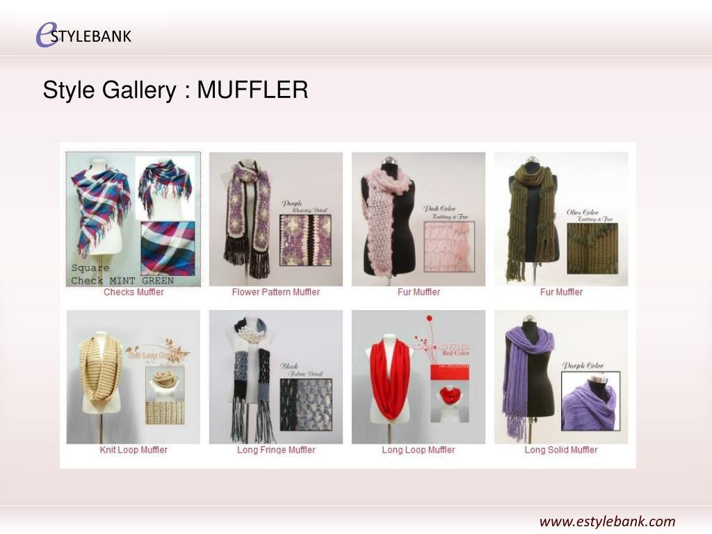 Style Gallery : MUFFLER