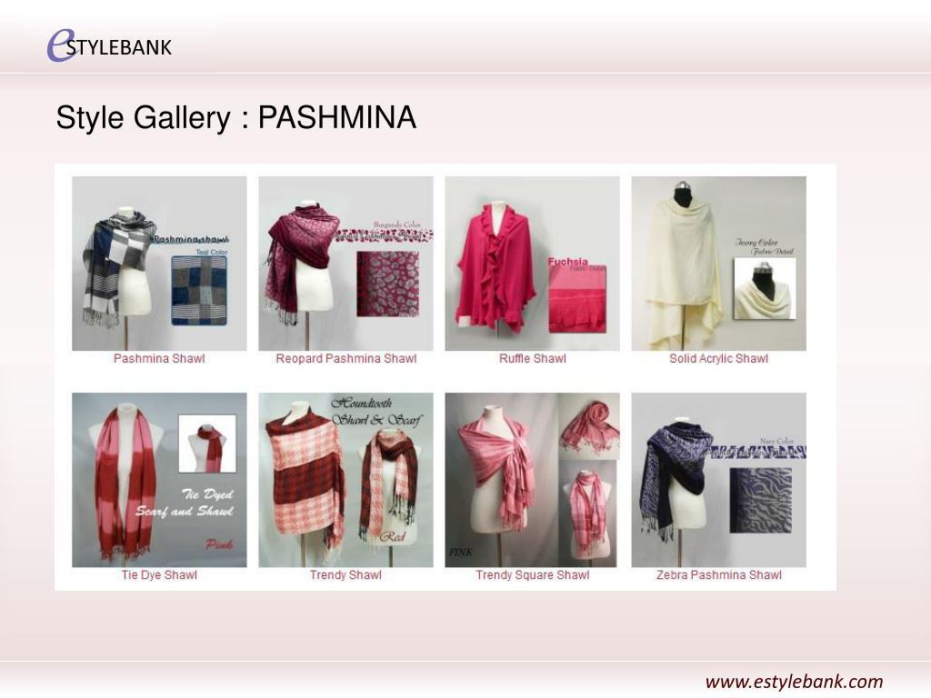 Style Gallery : PASHMINA