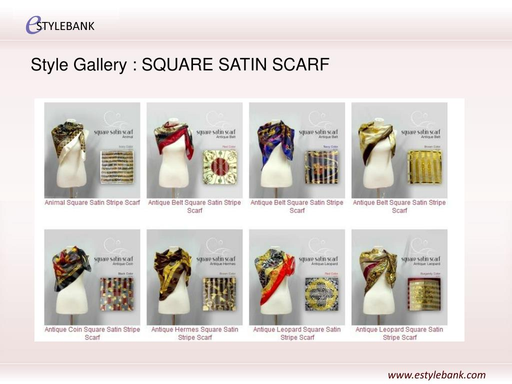 Style Gallery : SQUARE SATIN SCARF