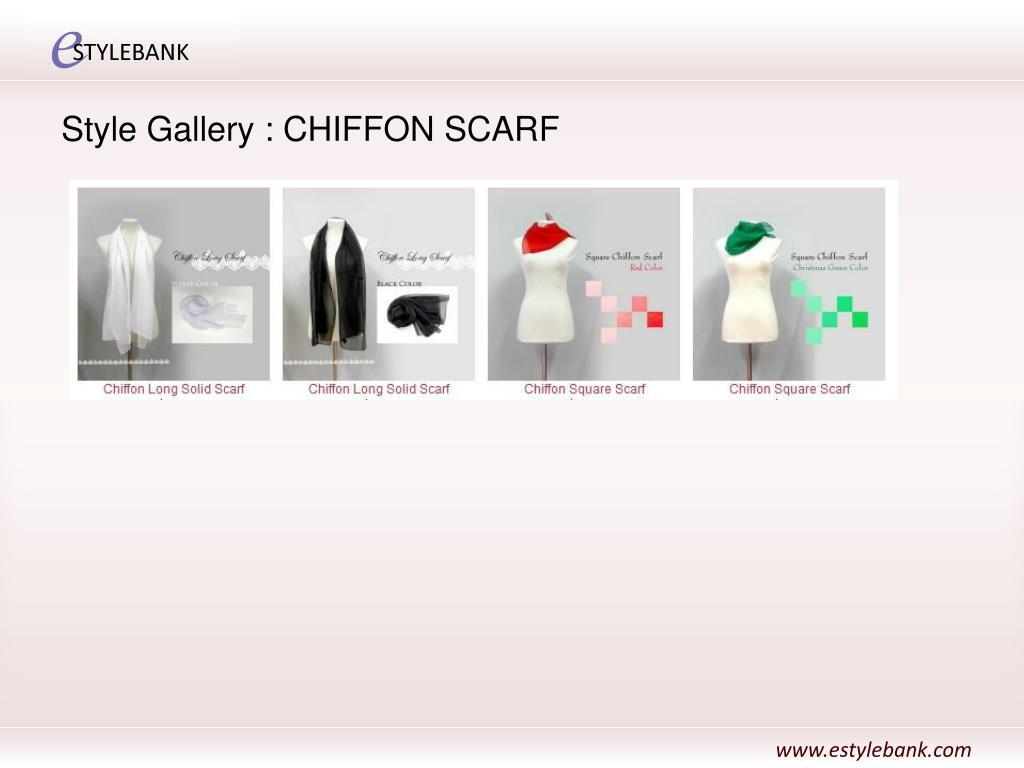 Style Gallery : CHIFFON SCARF