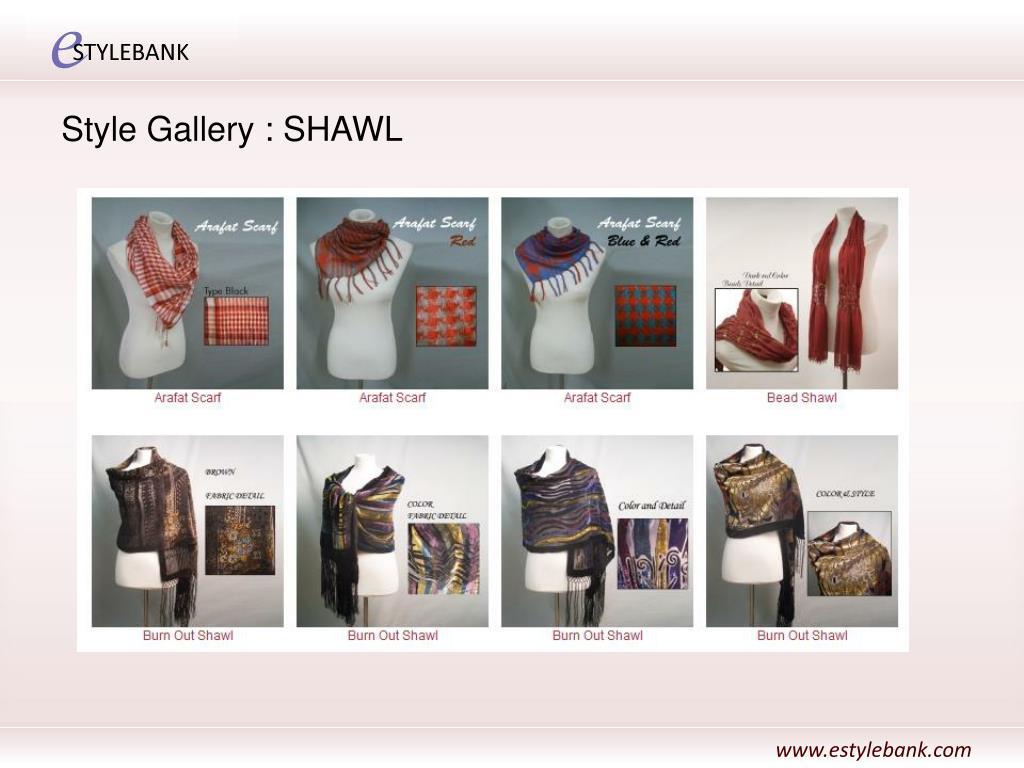 Style Gallery : SHAWL