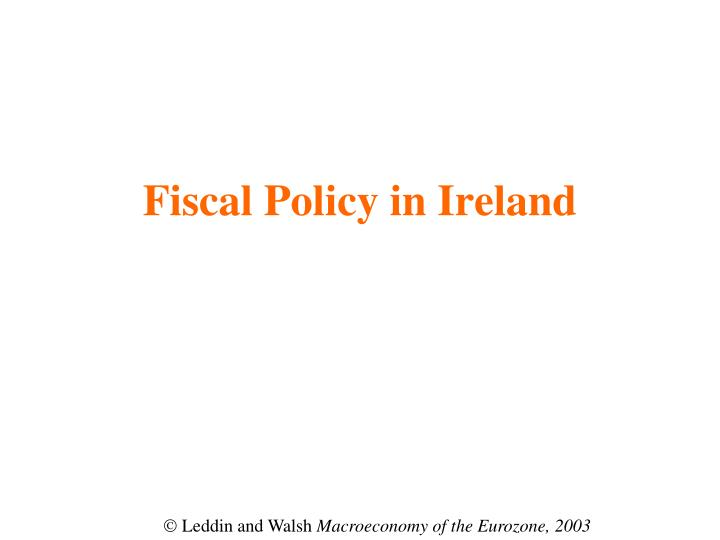 fiscal policy in ireland n.
