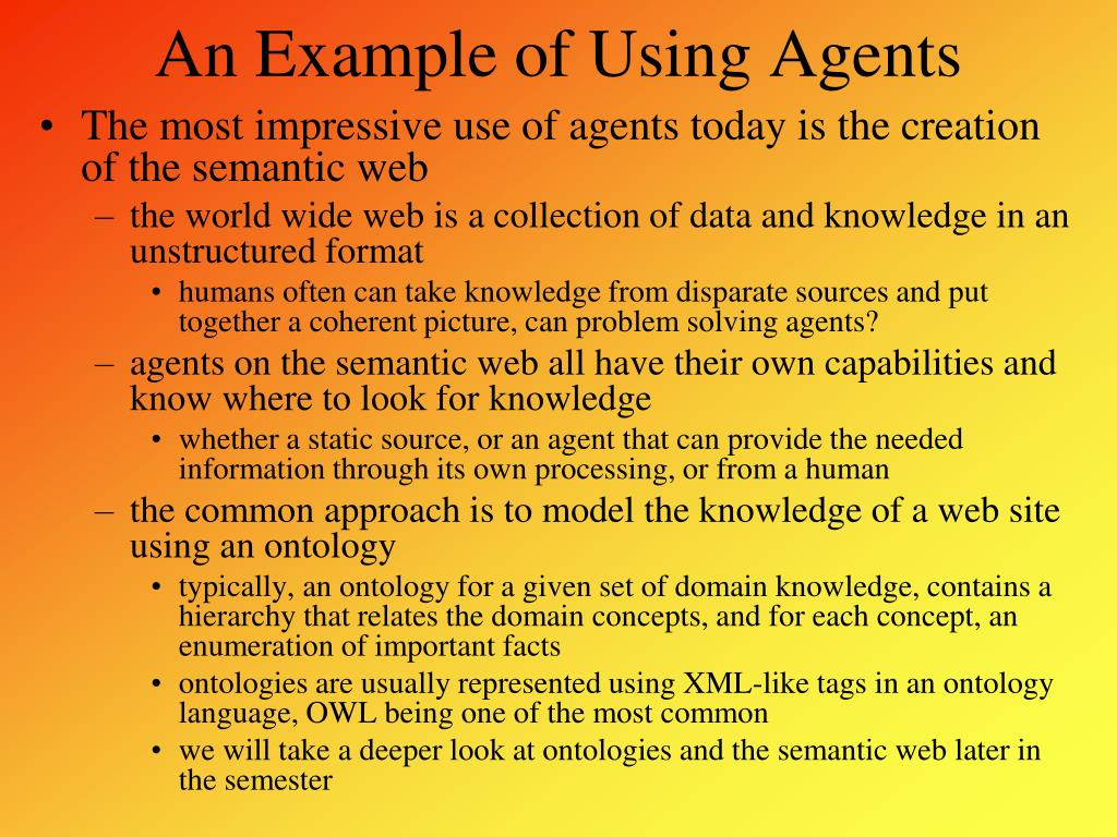 An Example of Using Agents