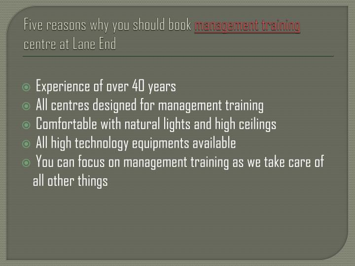 Five reasons why you should book management training centre at lane end