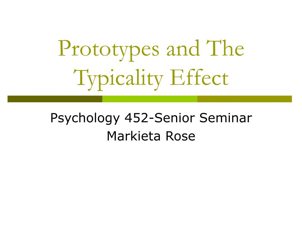 prototypes and the typicality effect l.