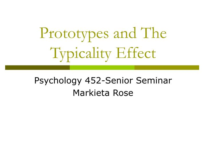 Prototypes and the typicality effect
