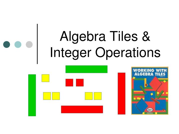 algebra tiles integer operations n.