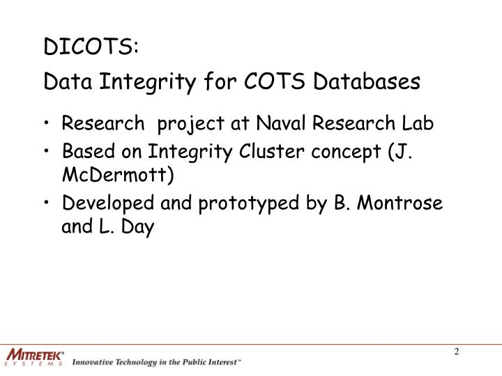Dicots data integrity for cots databases