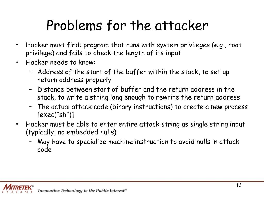 Problems for the attacker