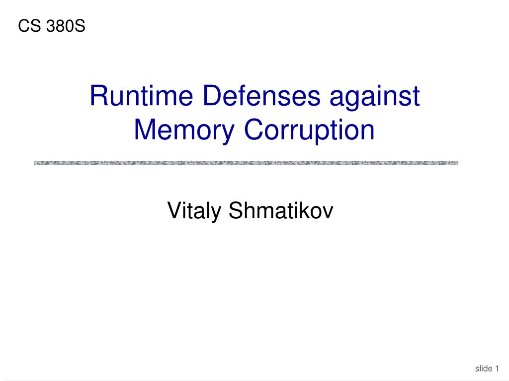 runtime defenses against memory corruption