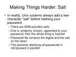 making things harder salt