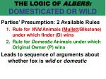 the logic of albers domesticated or wild