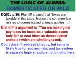 the logic of albers domesticated or wild58