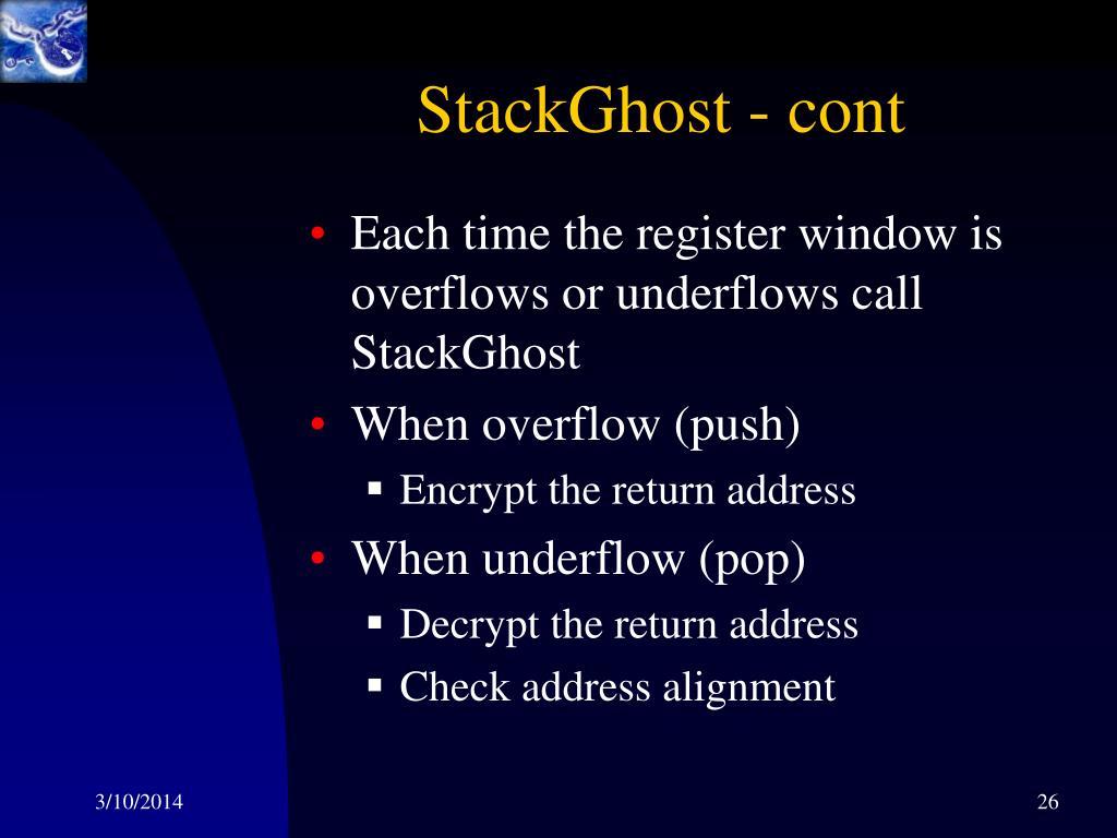 StackGhost - cont
