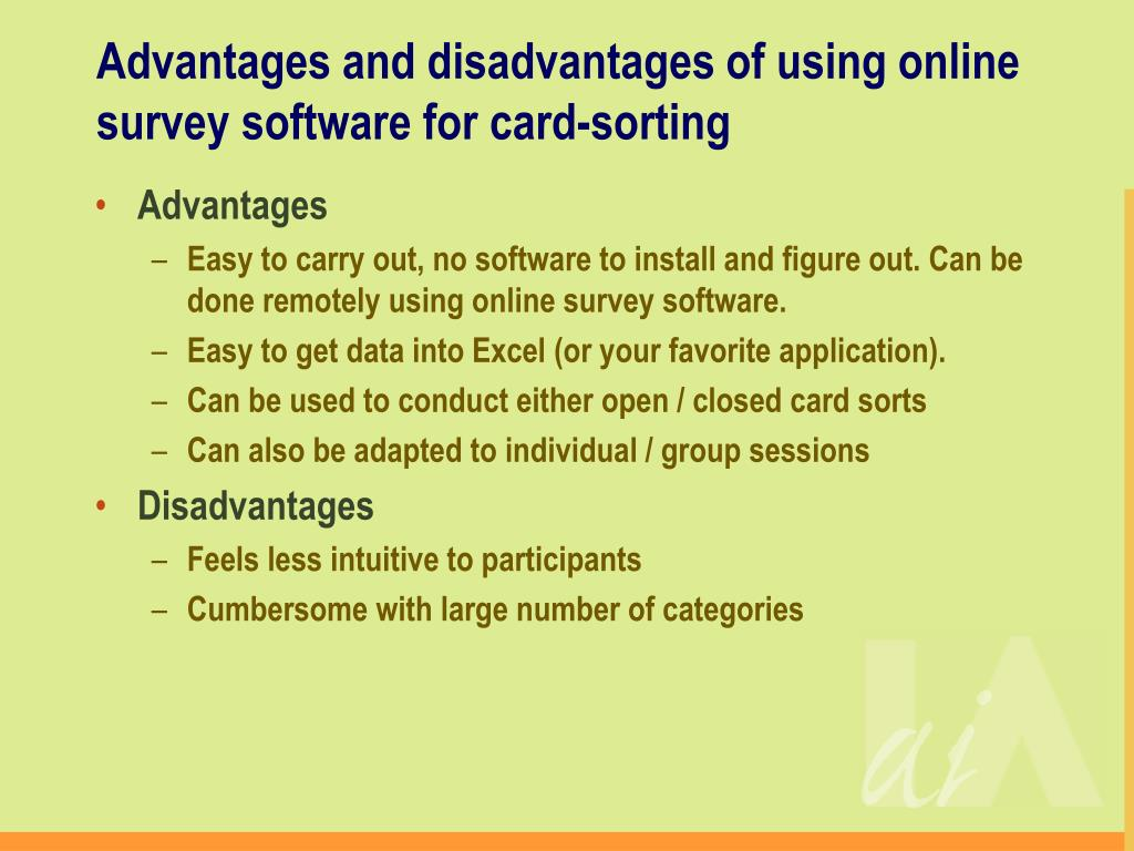 Advantages and disadvantages of using online survey software for card-sorting