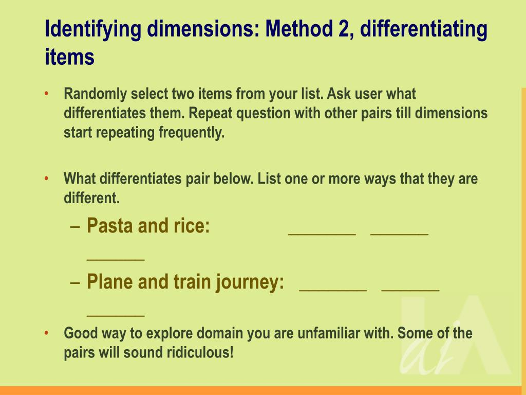 Identifying dimensions: Method 2, differentiating items