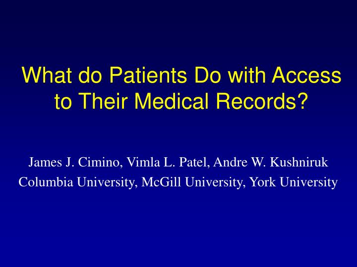 what do patients do with access to their medical records n.