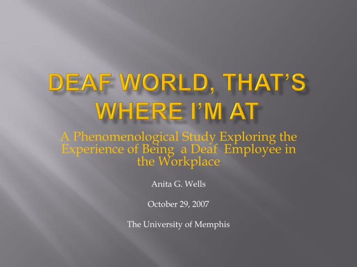 deaf world that s where i m at n.