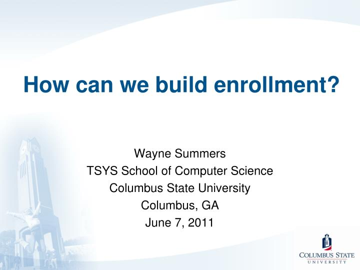 how can we build enrollment n.