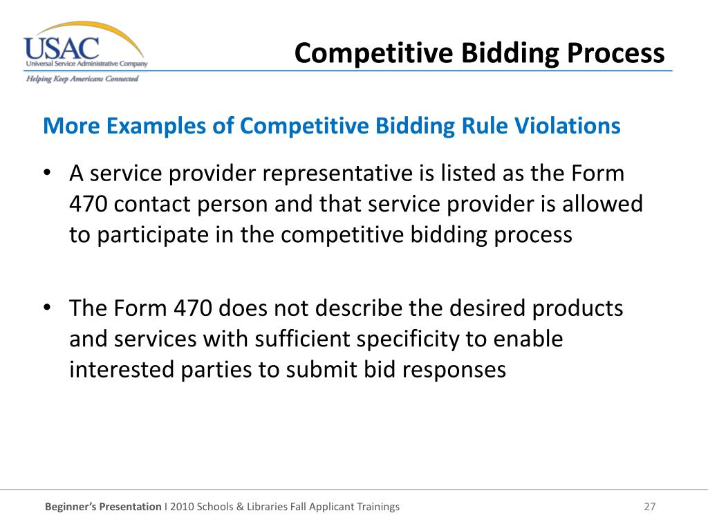 A service provider representative is listed as the Form 470 contact person and that service provider is allowed to participate in the competitive bidding process