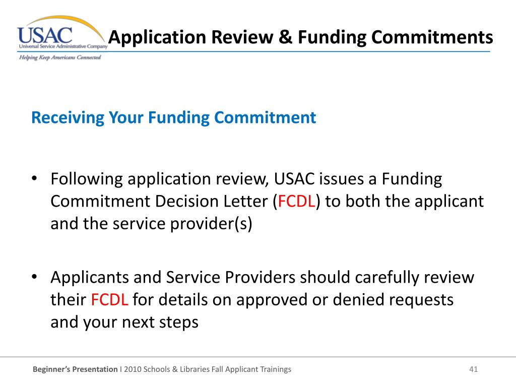 Following application review, USAC issues a Funding Commitment Decision Letter (