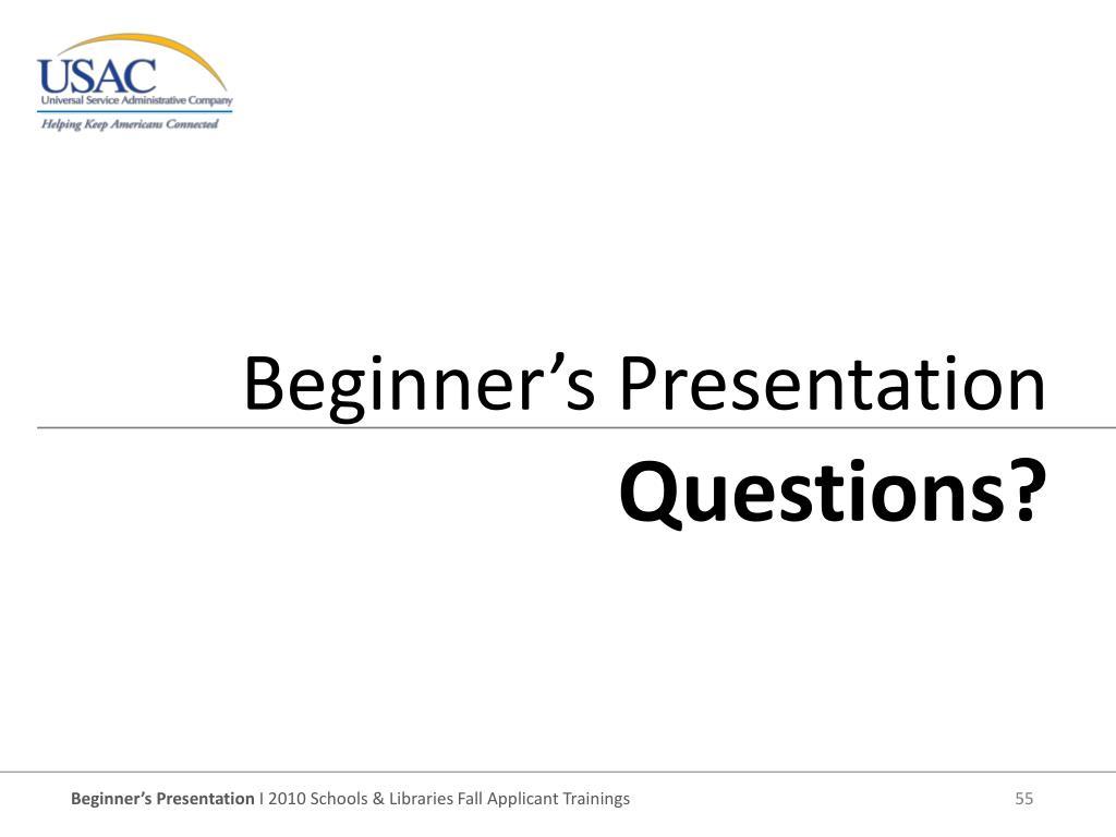 Beginner's Presentation