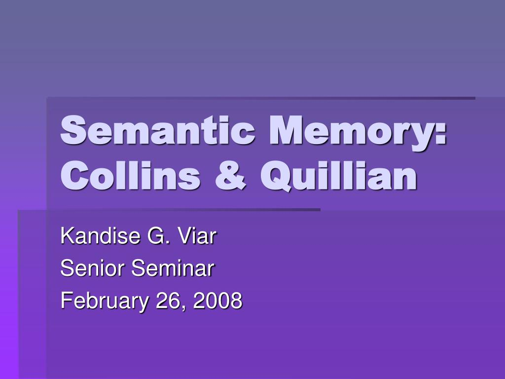 semantic memory collins quillian l.