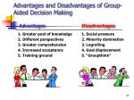 advantages and disadvantages of group aided decision making