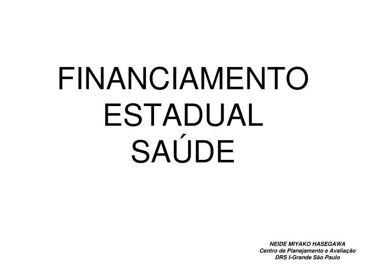 financiamento estadual sa de n.