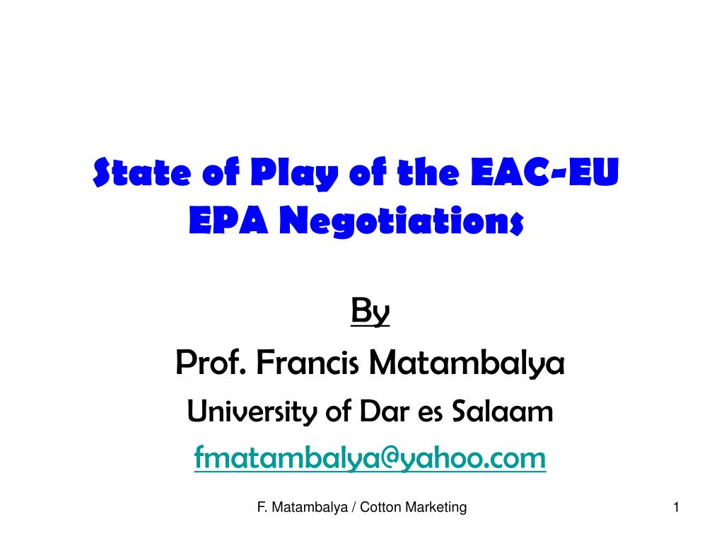 state of play of the eac eu epa negotiations l.