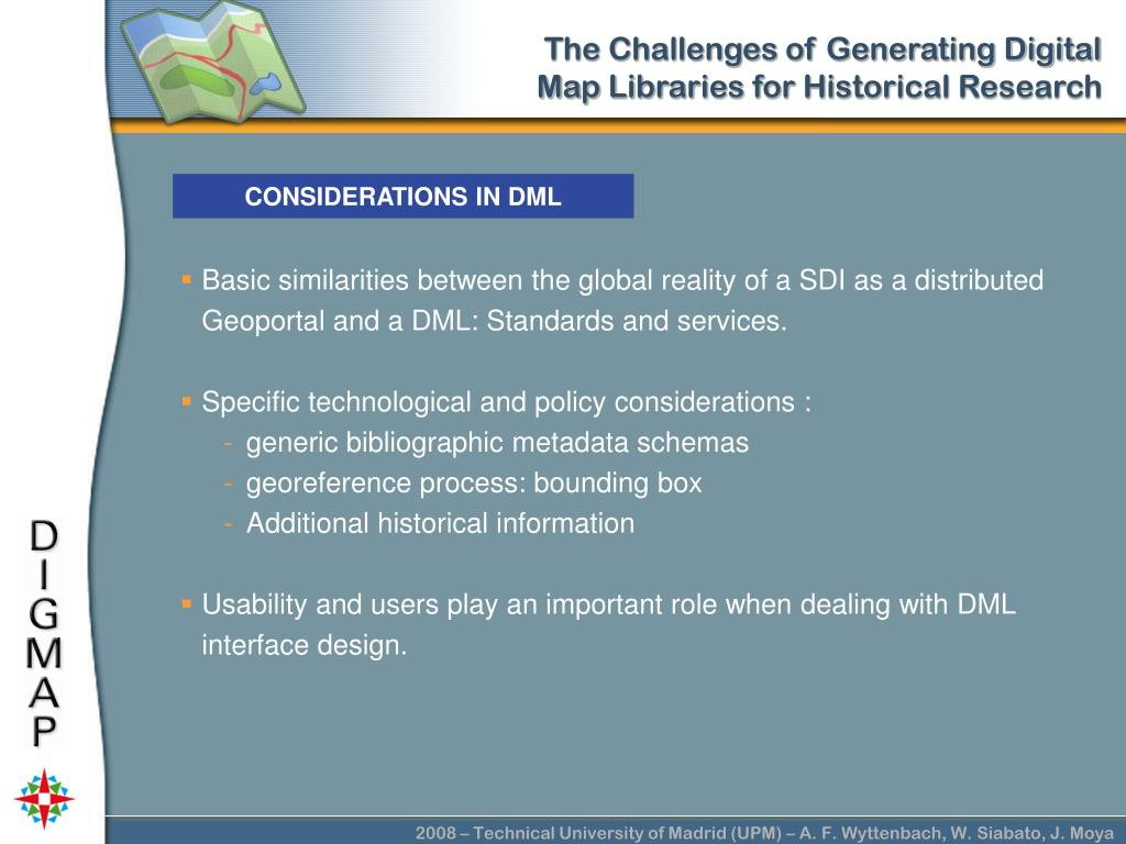 CONSIDERATIONS IN DML