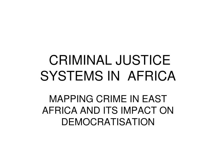criminal justice systems in africa n.