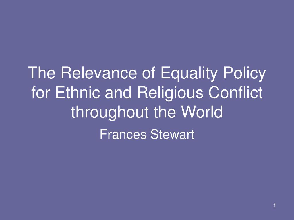 the relevance of equality policy for ethnic and religious conflict throughout the world l.