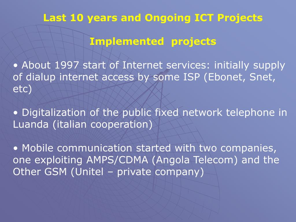 Last 10 years and Ongoing ICT Projects