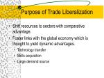purpose of trade liberalization