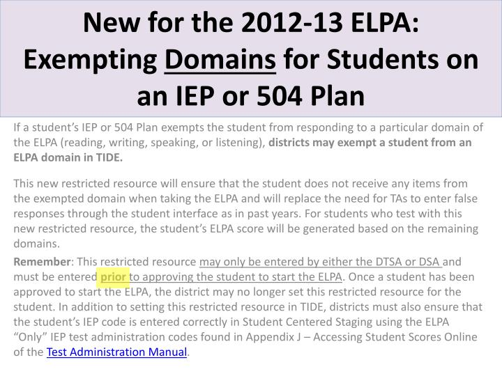 New for the 2012 13 elpa exempting domains for students on an iep or 504 plan