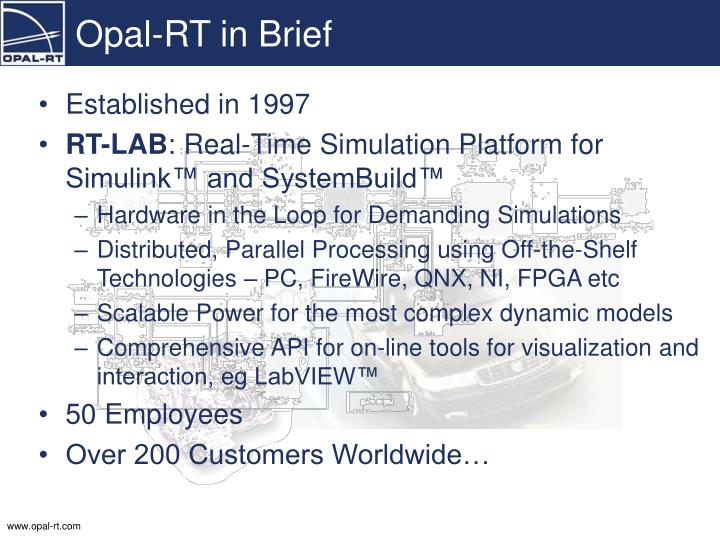 Opal rt in brief