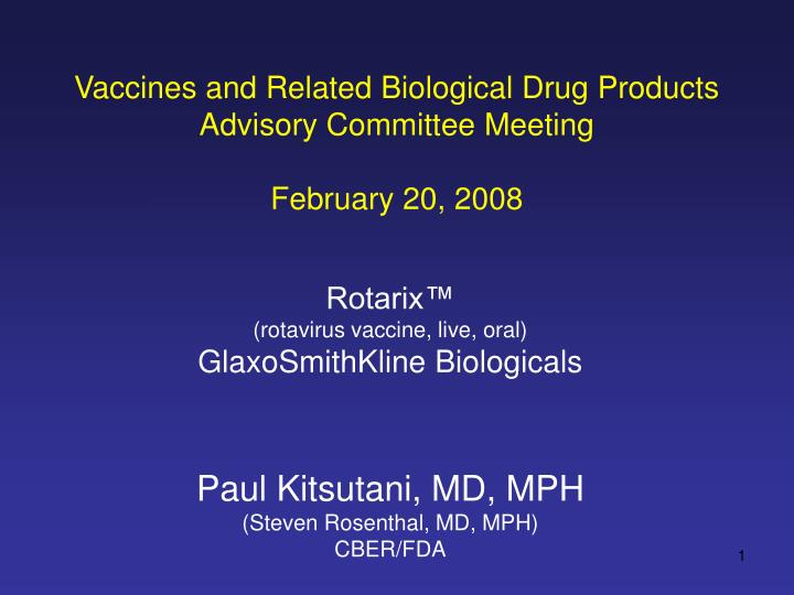 vaccines and related biological drug products advisory committee meeting february 20 2008 n.