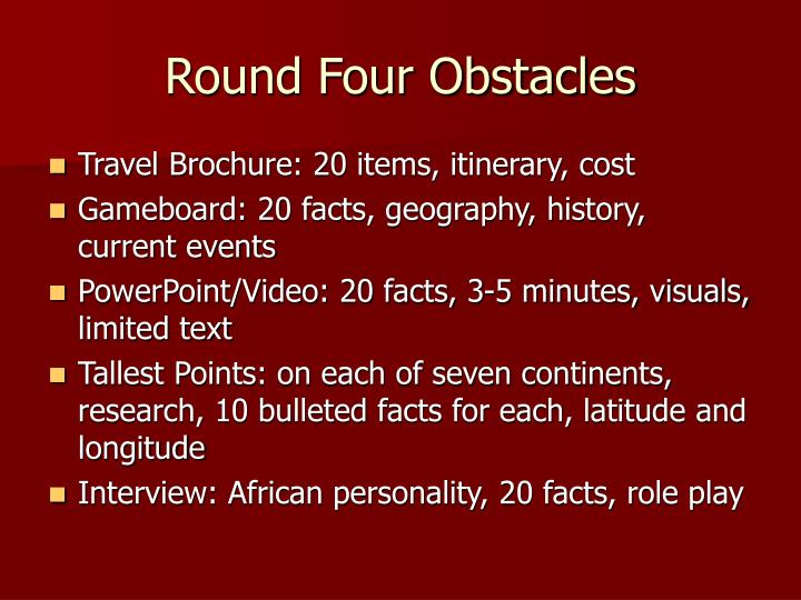 Round Four Obstacles