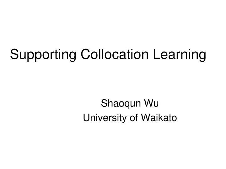 supporting collocation learning n.