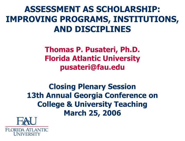 assessment as scholarship improving programs institutions and disciplines n.
