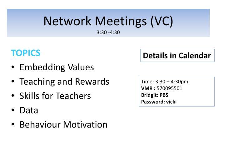 Network Meetings (VC)