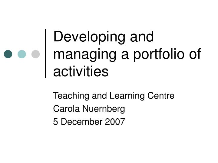 developing and managing a portfolio of activities n.
