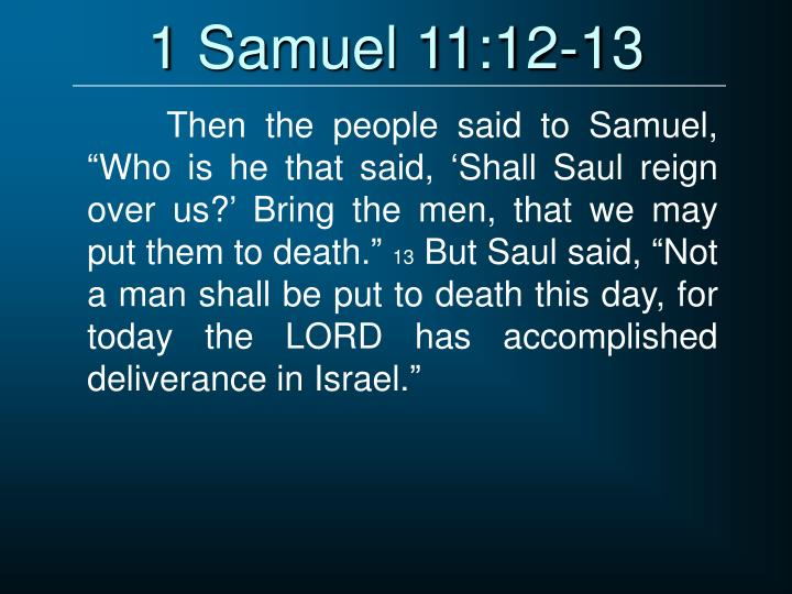 1 Samuel 11:12-13