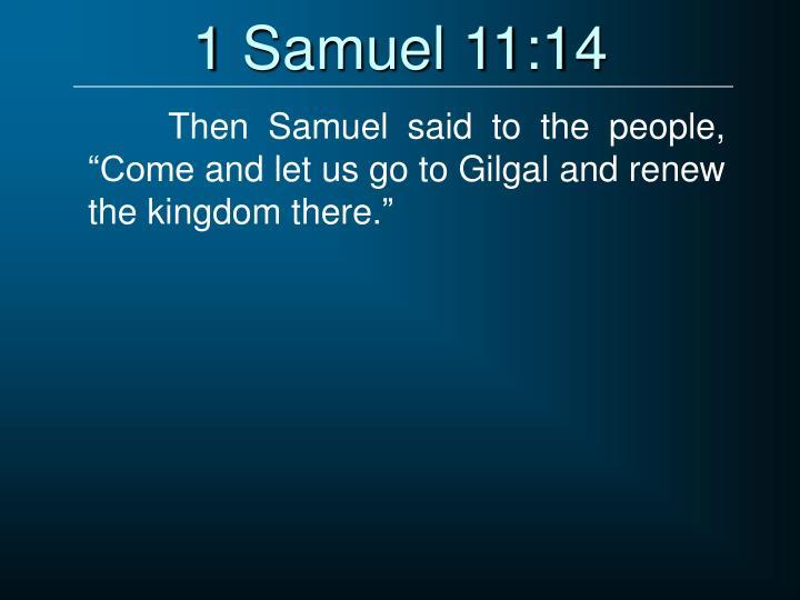 1 Samuel 11:14