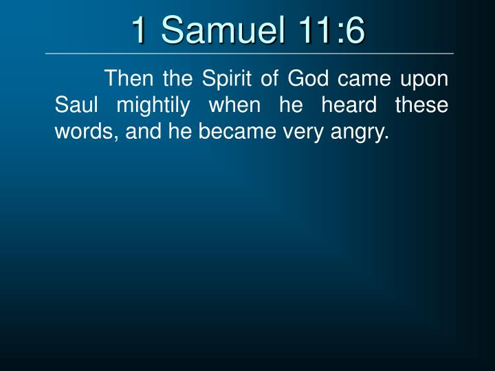 1 Samuel 11:6