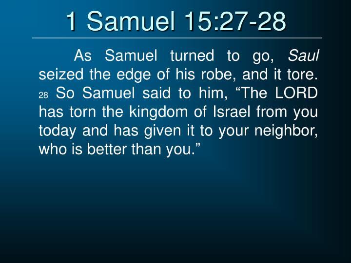 1 Samuel 15:27-28