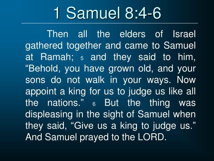 1 Samuel 8:4-6